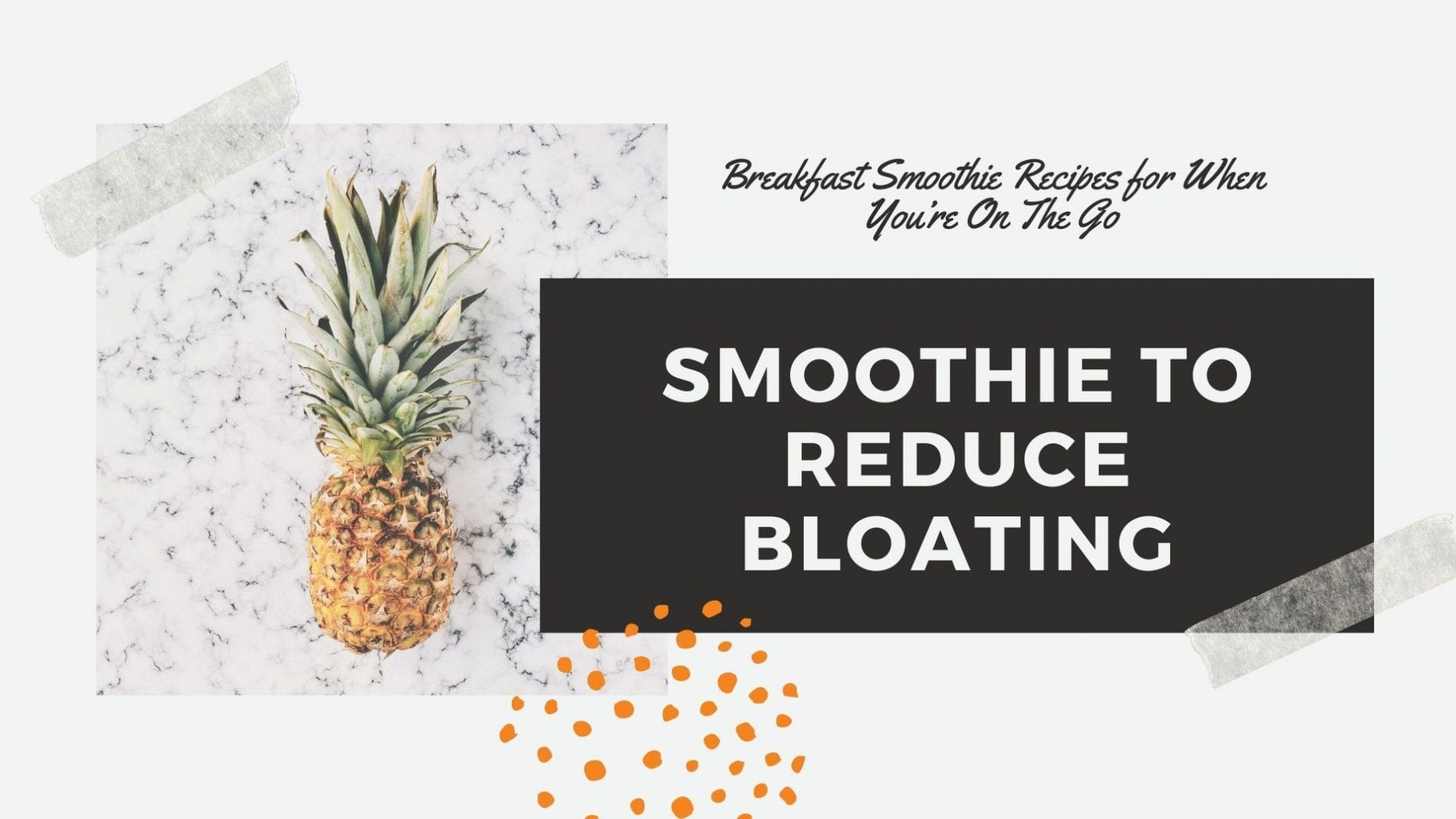 smoothie recipe to reduce bloating